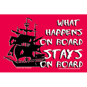 Pirate Sticker -What Happens on Board Stays on Board