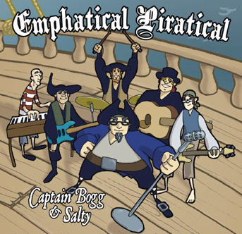 Captain Bogg & Salty - Emphatical Piratical