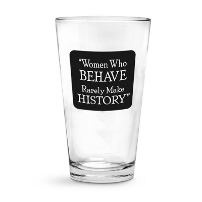 Women Who Behave Pint Glass