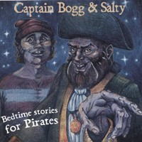Captain Bogg & Salty - Bedtime Stories for Pirates