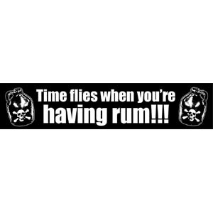 Pirate Bumper Sticker - Time Flies When You're Having Rum